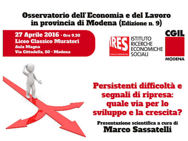 Cgil Modena presenta il 9° Osservatorio Economia e Lavoro in provincia di Modena