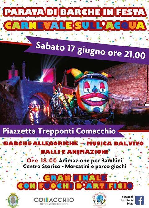 Carnevale sull'acqua: il 17 giugno a Comacchio la parata di barche in festa organizzata dalla cooperativa sociale Girogirotondo