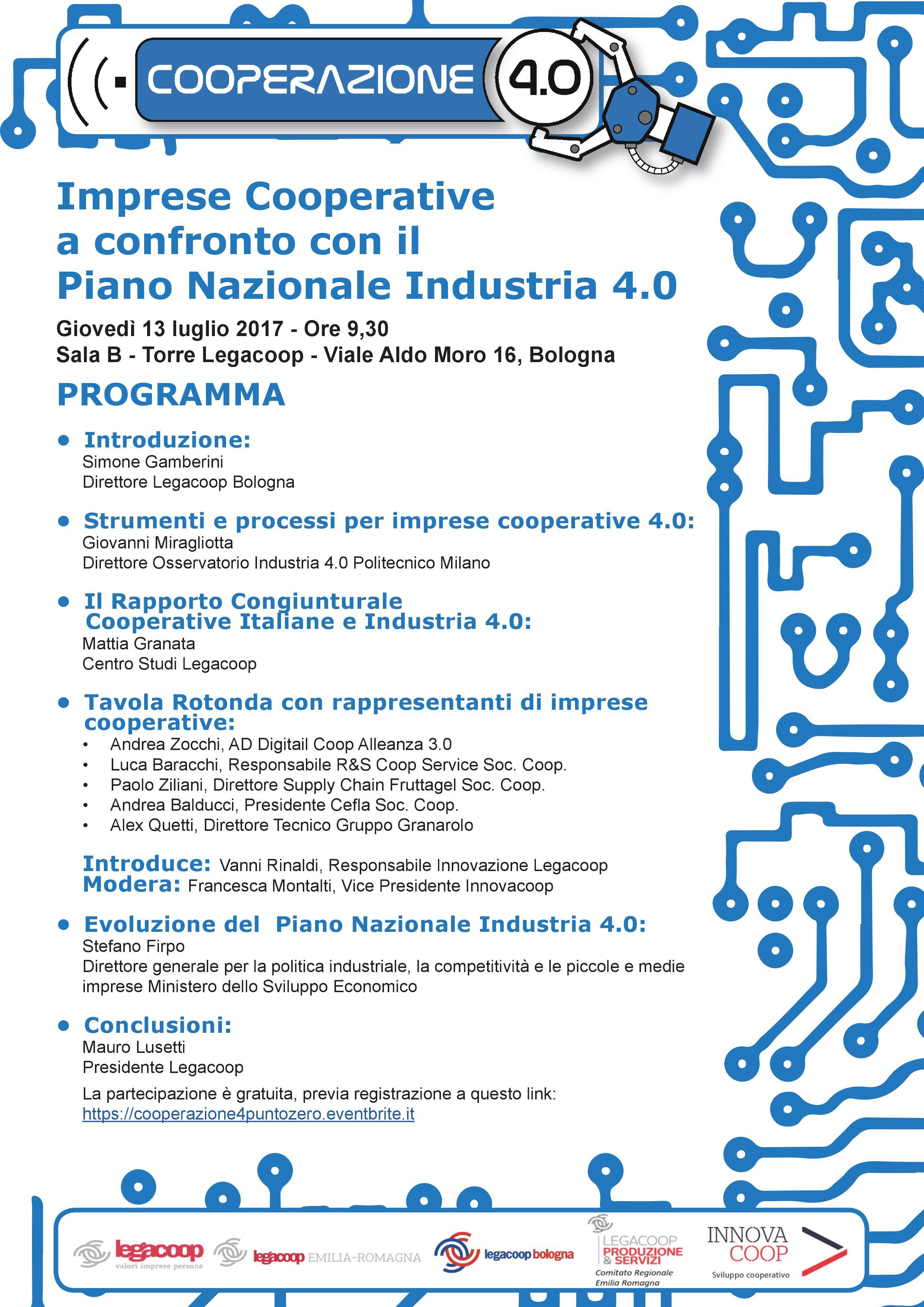 Cooperazione 4.0: ecco il programma completo dell'iniziativa del 13 luglio a Bologna, per un confronto tra imprese cooperativa e Piano Nazionale Industria 4.0