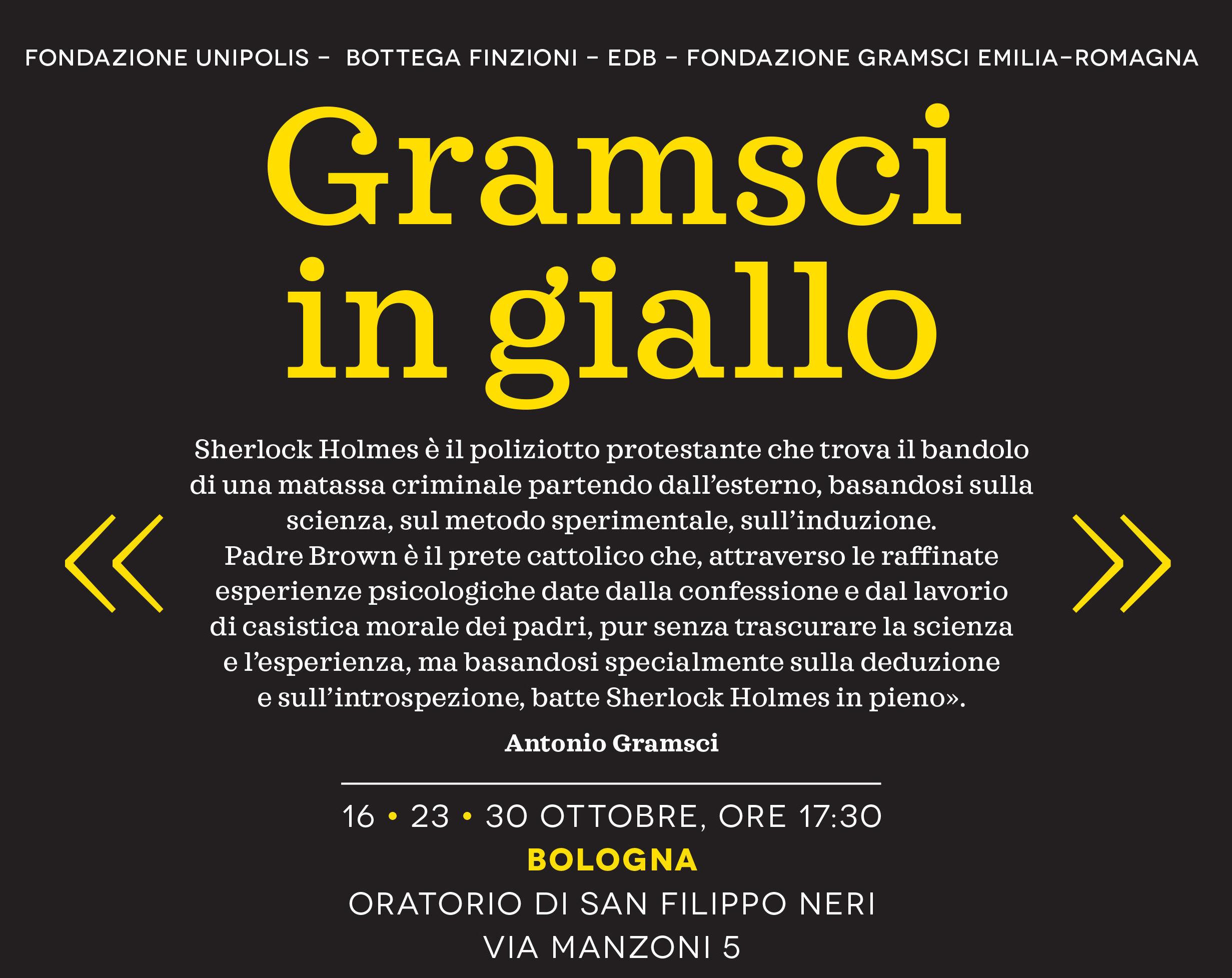 Gramsci in giallo: ciclo di incontri promosso dalla Fondazione Unipolis, assieme ad altri partner