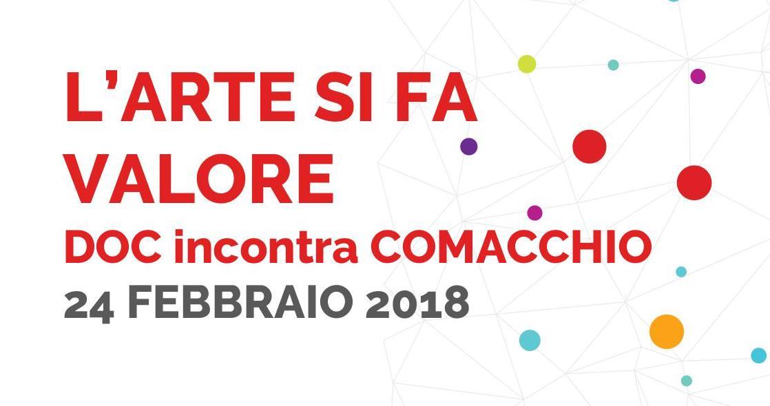 L'arte si fa valore: sabato 24 febbraio Doc Servizi incontra Comacchio