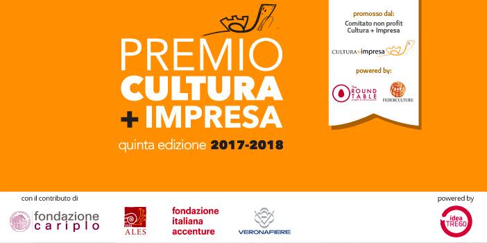 Aperte fino al 28 febbraio le candidature al Premio CULTURA + IMPRESA, dedicato alle migliori sponsorizzazioni e produzioni culturali d'Impresa