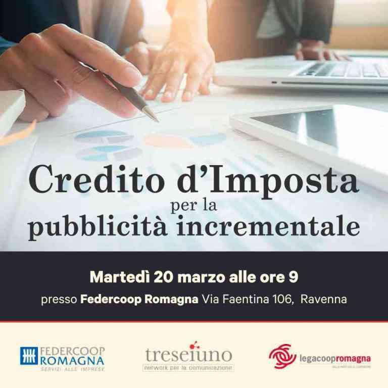 Credito d'imposta e pubblicità incrementale: il 20 marzo un seminario a Ravenna, organizzato da Legacoop Romagna