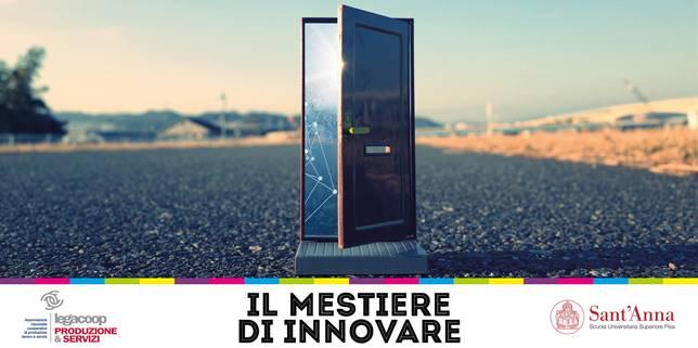 """""""Il mestiere di innovare"""": il 20 aprile a Pisa l'evento di Legacoop Produzione e Servizi"""