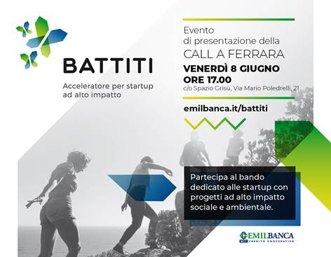 Battiti: a Ferrara venerdì 8 giugno la presentazione del bando Emil Banca per startup ad alto impatto sociale e ambientale