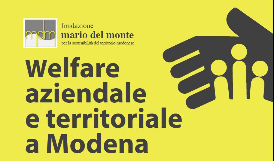 """Fondazione Mario Del Monte presenta: """"Welfare aziendale e territoriale a Modena"""""""