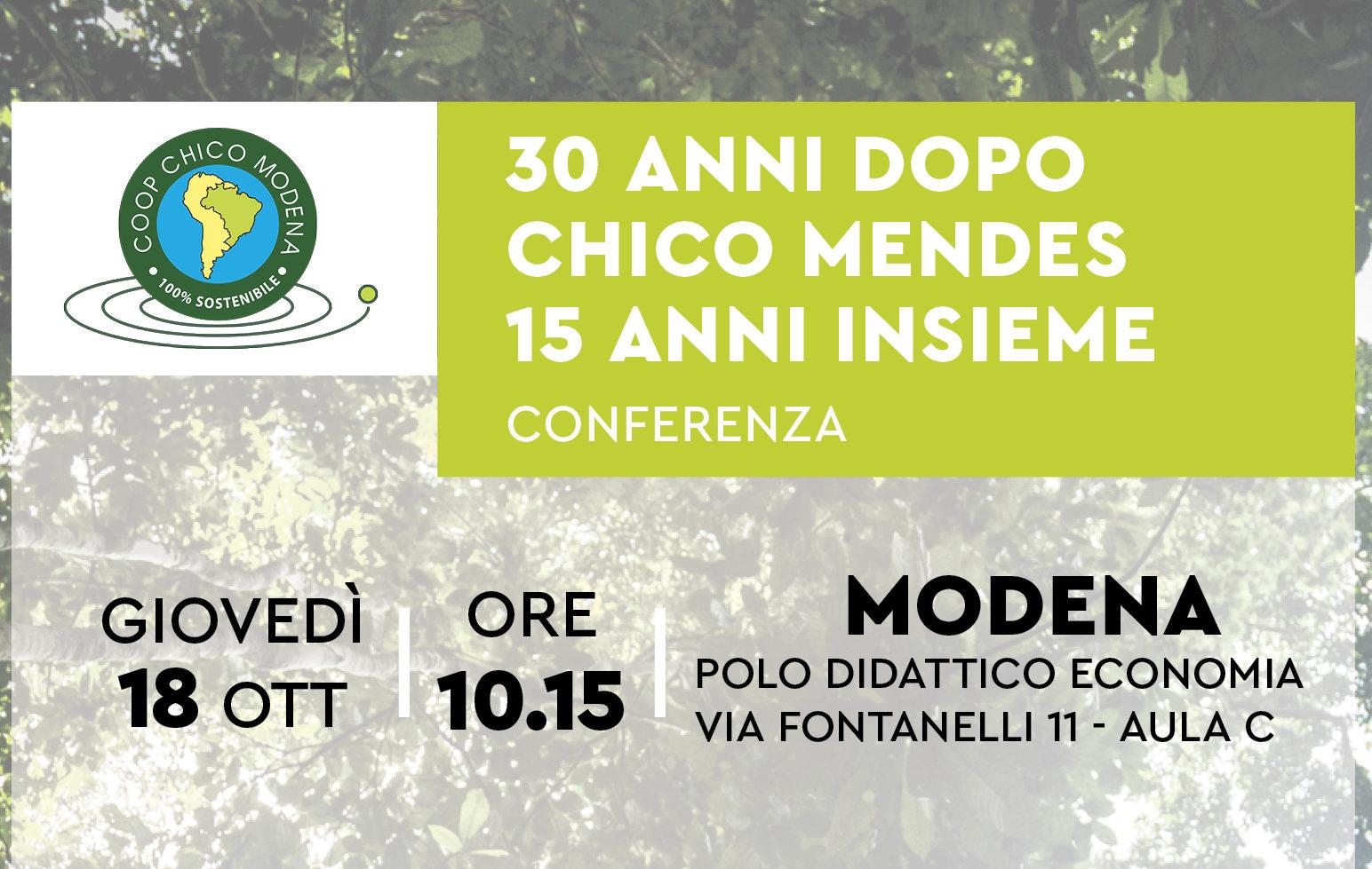 Coop Chico Mendes Modena presenta: 30 anni dopo Chico Mendes, 15 anni insieme