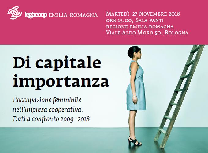 Di capitale importanza. L'occupazione femminile nell'impresa cooperativa. Dati a confronto 2009- 2018