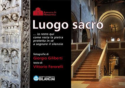 Società Cooperativa Bilanciai presenta la mostra 'Luogo Sacro'