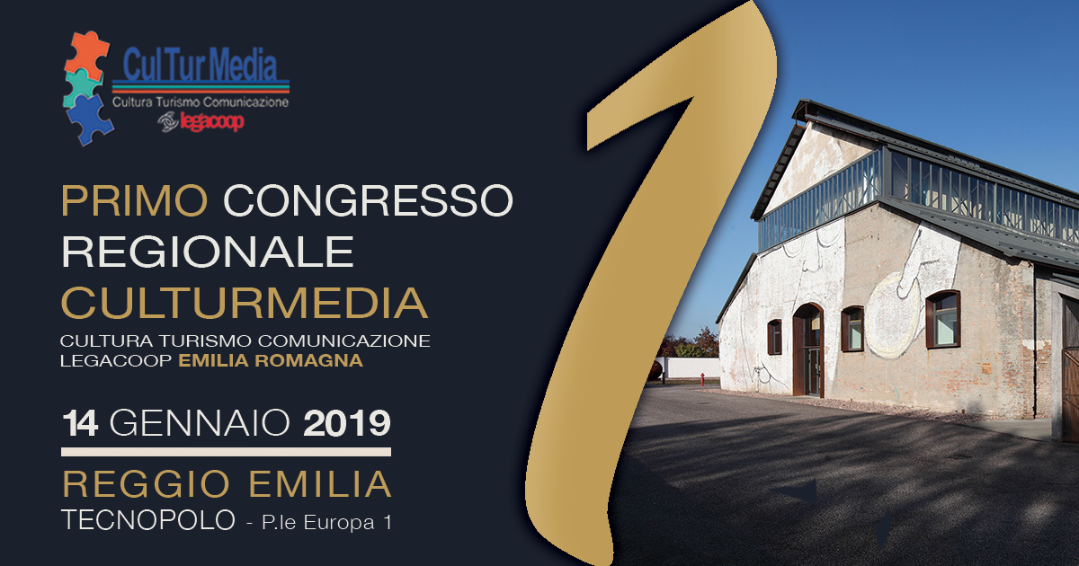 Primo Congresso Regionale di CulTurMedia: il 14 gennaio a Reggio Emilia si riuniscono le cooperative di cultura, turismo e comunicazione