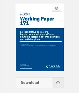"""""""Le cooperative sociali tra legislazione nazionale, riforma del terzo settore e recenti interventi normativi regionali"""": scarica il working paper"""