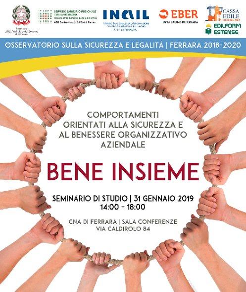 BENE INSIEME: il 31 gennaio un seminario su sicurezza e benessere organizzativo promosso a Ferrara dall'Osservatorio sulla Sicurezza