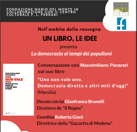 """Fondazione MDM, Librerie.coop e Centro culturale F.L. Ferrari presentano: """"La democrazia ai tempi dei populismi"""""""
