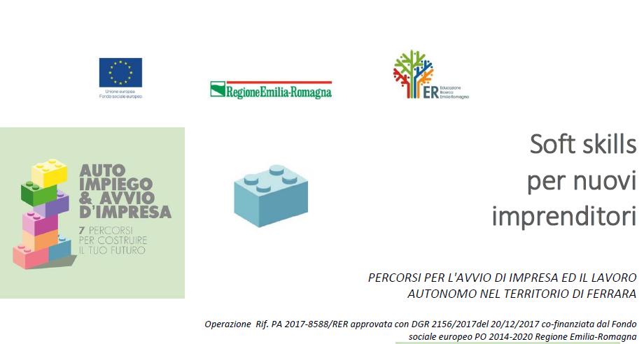 Soft skills per nuovi imprenditori: percorsi per l'avvio di imprese e il lavoro autonomo nel territorio di Ferrara