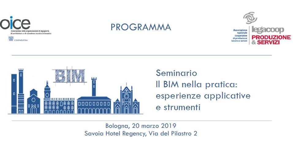 """Seminario OICE e Legacoop Produzione e Servizi: """"Il BIM nella pratica: esperienze applicative e strumenti"""""""