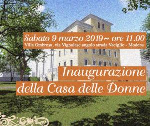 Sabato 9 marzo inaugurazione ufficiale della nuova Casa delle Donne, Villa Ombrosa (Via Vignolese angolo Strada Vaciglio a Modena)