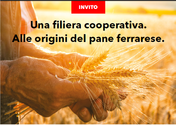 Coop Alleanza 3.0 e Legacoop Estense, assieme alla Camera di Commercio di Ferrara, presentano: Una filiera cooperativa. Alle origini del pane ferrarese