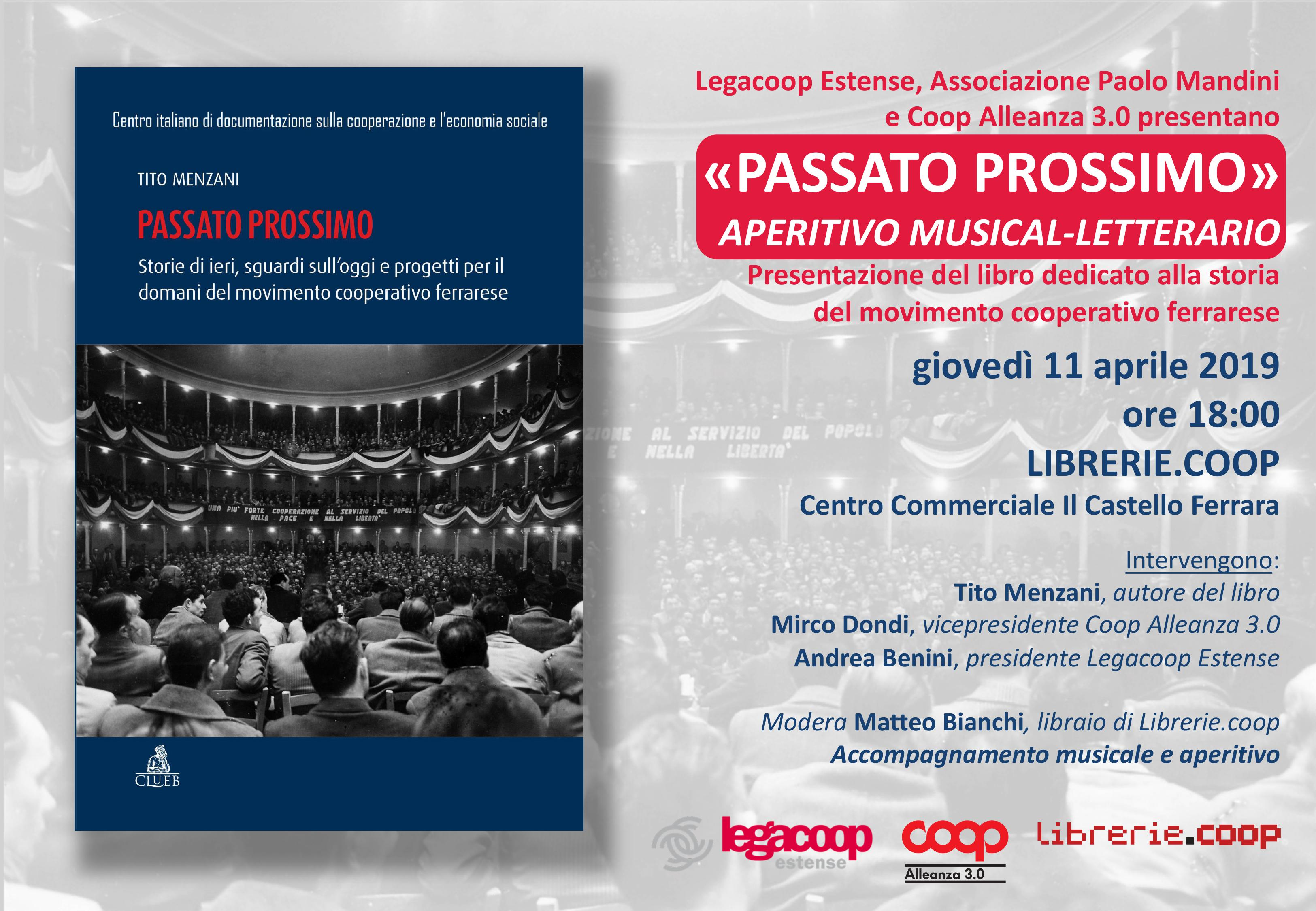 """""""Passato Prossimo"""": l'11 aprile in Librerie.coop a Ferrara la presentazione del libro di Tito Menzani sulla storia della cooperazione ferrarese"""