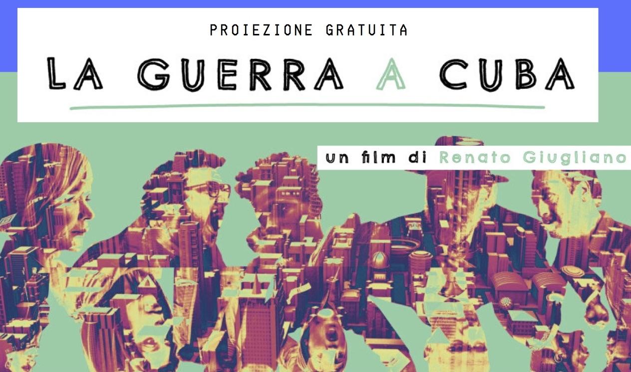 """""""La guerra a Cuba"""": il 26 novembre la proiezione del film. Tra i partner anche Le Pagine"""