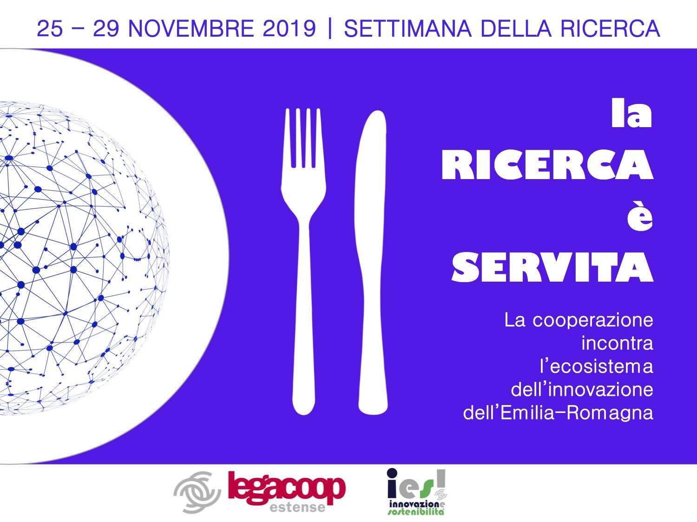 """Settimana della Ricerca 25-29 novembre: insieme a Legacoop Estense, """"la Ricerca è Servita"""""""
