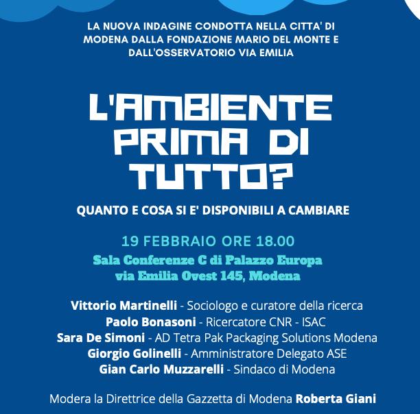 Fondazione Mario Del Monte e Osservatorio via Emilia presentano: L'ambiente prima di tutto?  Quanto e cosa si è disponibili a cambiare
