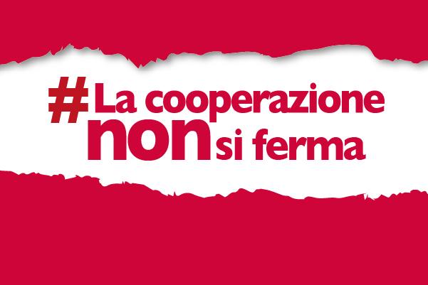 #lacooperazionenonsiferma: è online il sito di Legacoop dedicato all'emergenza Coronavirus