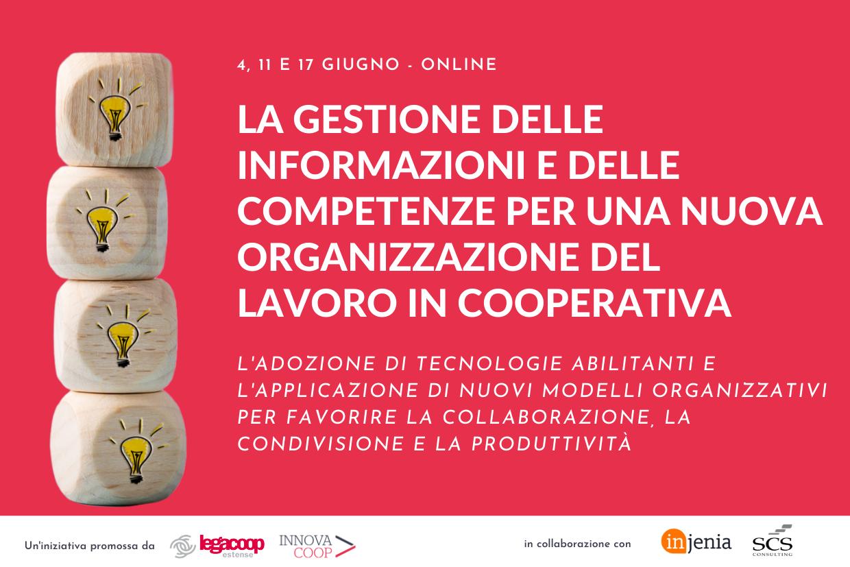 """Legacoop Estense e Innovacoop presentano: """"La gestione delle informazioni e delle competenze per una nuova organizzazione del lavoro in cooperativa"""""""