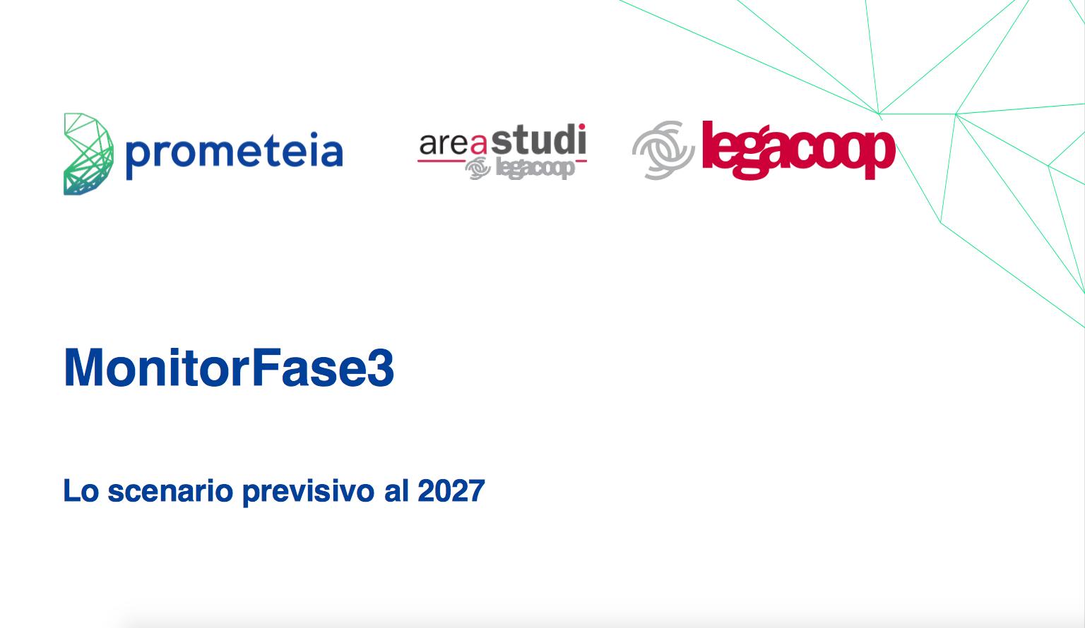 """MonitorFase3""""Lo scenario previsto al 2027"""": online la ricerca di Area Studi Legacoop"""