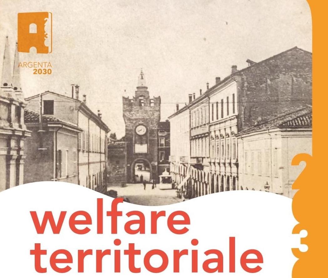 """Welfare territoriale: il 15 luglio un appuntamento nell'ambito del progetto """"Argenta 2030"""""""