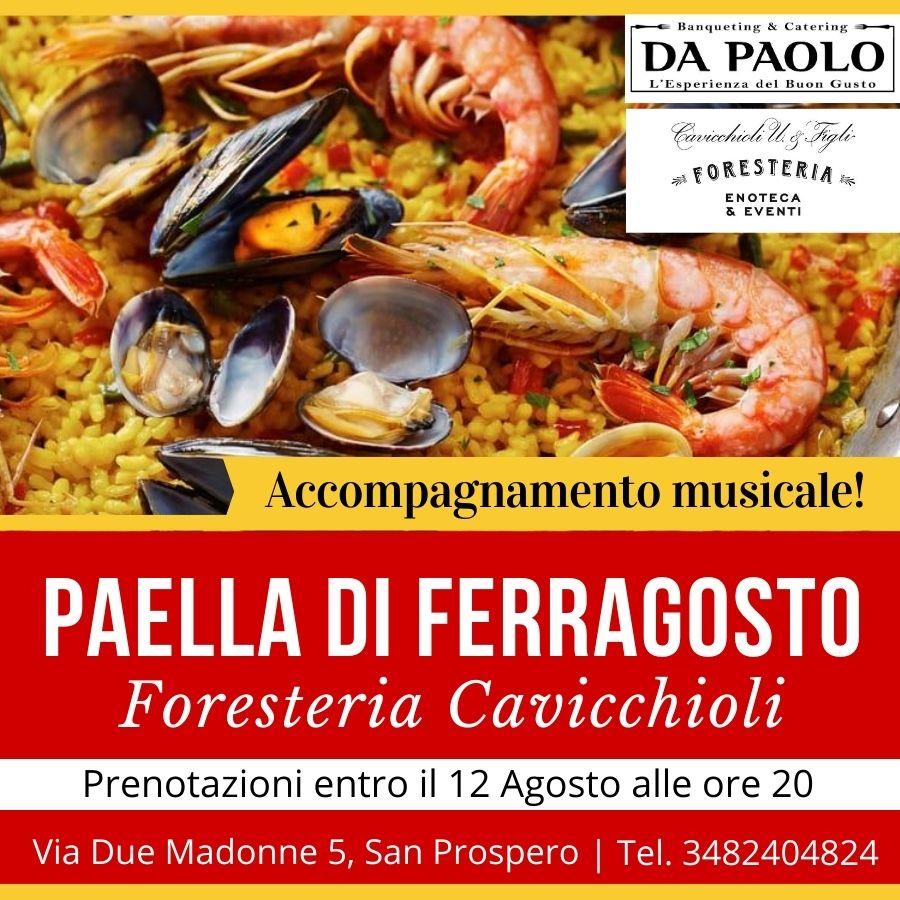 Alla Foresteria Cavicchioli #Paella di Ferragosto. Prenotazioni entro il 12 agosto alle ore 20