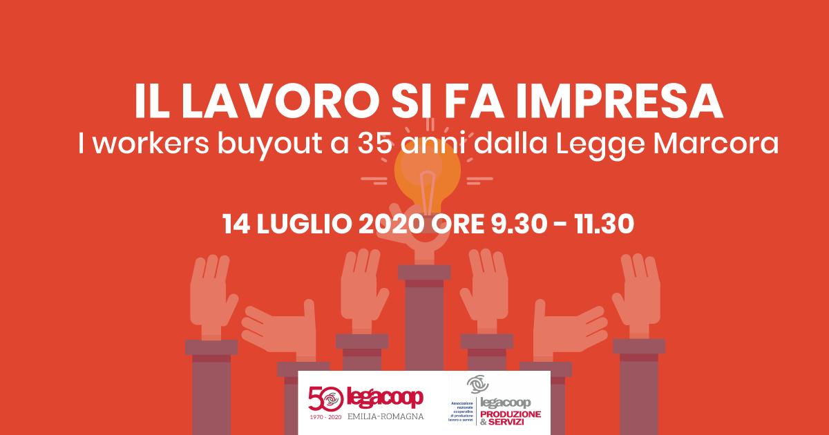 Il lavoro si fa impresa: il 14 luglio un incontro sui Workers Buyout a 35 anni dalla Legge Marcora