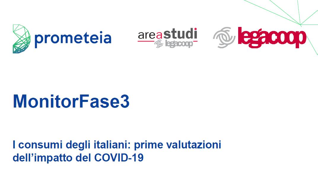 MonitorFase3 « I consumi degli italiani: prime valutazioni dell'impatto del COVID-19»