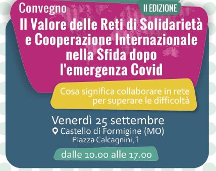 Il valore delle reti di solidarietà e cooperazione internazionale: Castello di Formigine (Piazza Calcagnini, 1) venerdì 25 settembre 2020 dalle 10 alle 17