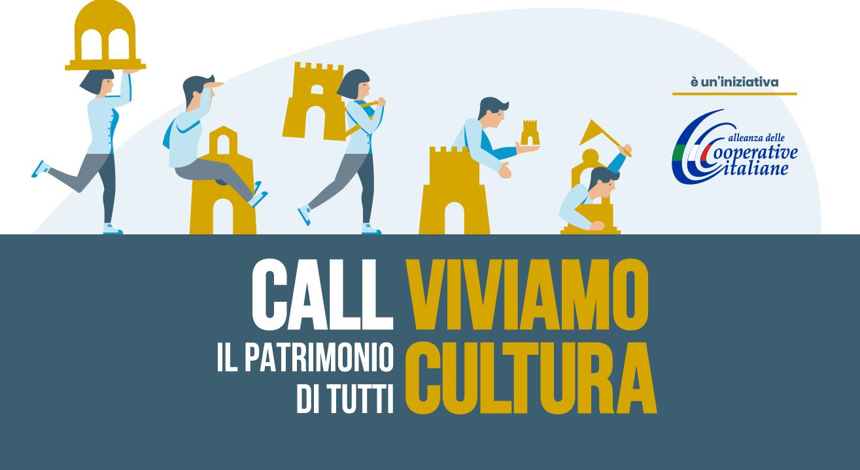 Viviamo Cultura: è online il bando dell'Alleanza delle Cooperative per partenariati pubblico-privato in ambito culturale