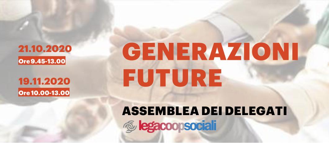 """""""Generazioni Future"""", il 21 ottobre e il 19 novembre l'Assemblea Legacoopsociali"""