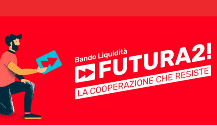 Futura 2: torna il bando di Coopfond a sostegno della liquidità delle piccole cooperative