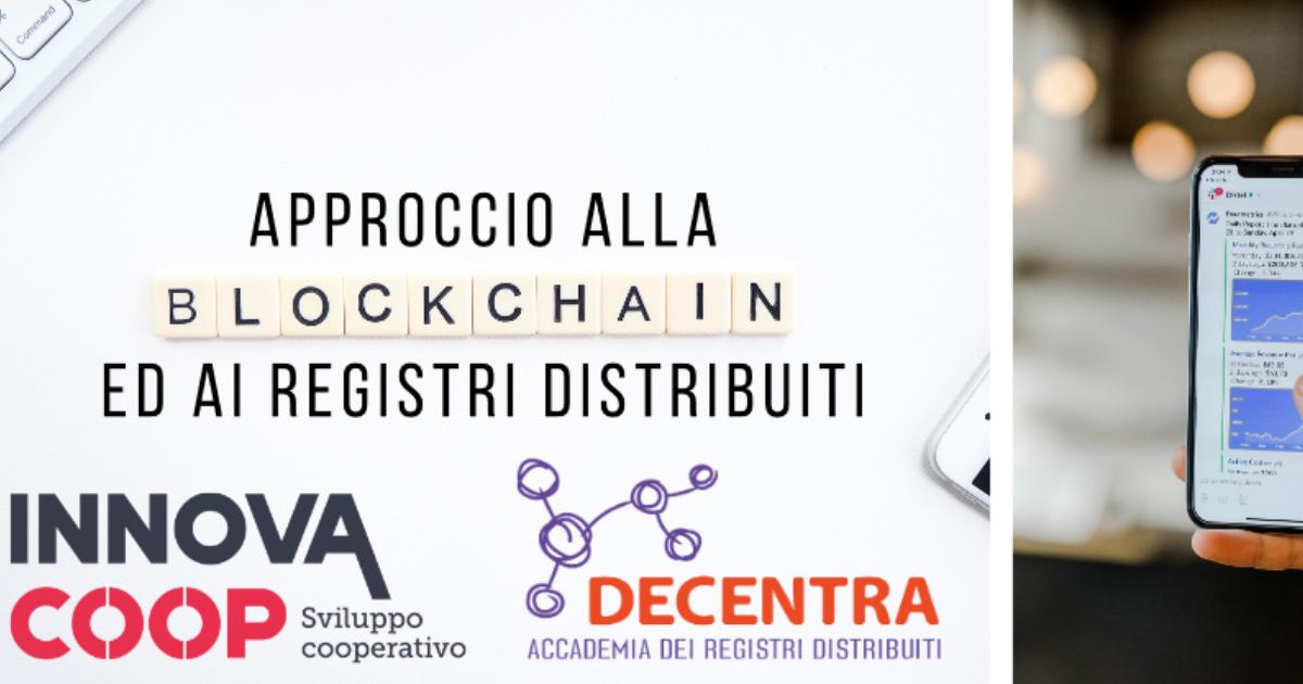 Approccio alla Blockchain e ai Registri Distribuiti: il 10 dicembre l'incontro promosso da Innovacoop