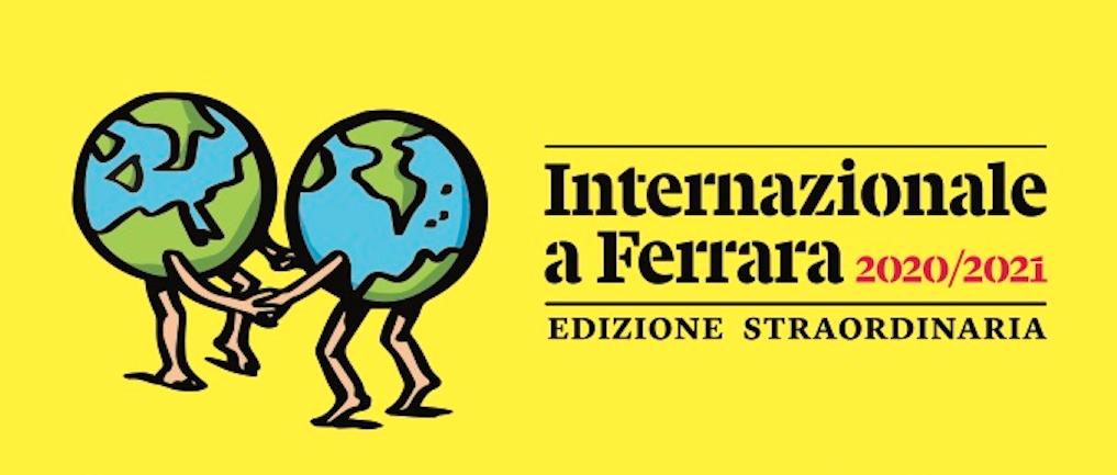 Internazionale a Ferrara: il 16-17 gennaio il terzo weekend di dibattiti, in modalità online