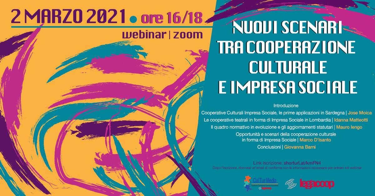 """""""Nuovi scenari tra cooperazione culturale e impresa sociale"""": il 2 marzo il webinar organizzato da Culturmedia"""