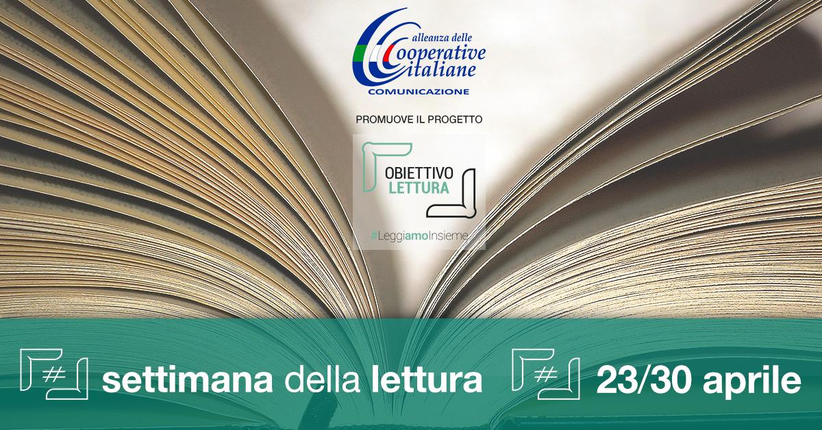 Obiettivo Lettura: dal 23 al 30 aprile un calendario di iniziative promosso dall'Alleanza delle Cooperative