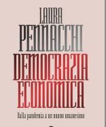"""Fondazione Mario Del Monte presenta: Laura Pennacchi, """"Democrazia economica. Dalla pandemia a un nuovo umanesimo"""""""