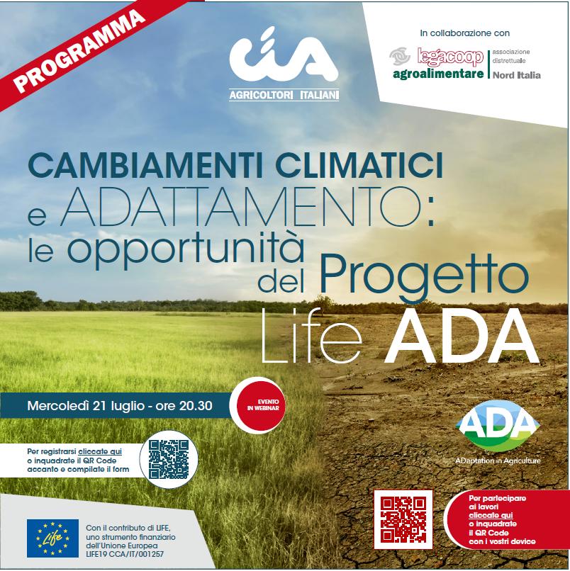 """Legacoop Agroalimentare Nord Italia e CIA Emilia Romagna presentano: """"Cambiamenti climatici e adattamento: le opportunità del Progetto Life ADA"""""""
