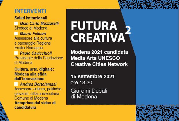 Modena Futura Creativa 2 – 15 settembre 2021